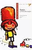 img - for Tomas y el Borrador Magico Con Plan Lector (Ala Delta) (Spanish Edition) book / textbook / text book