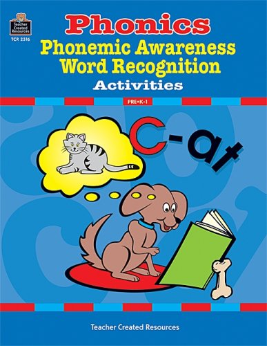 Phonics, Phonemic Awareness, and Word Recognition Activities, Brenda Calabretta