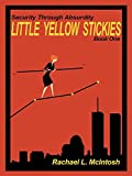 Little Yellow Stickies (Security Through Absurdity Book 1)