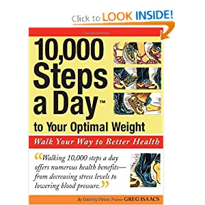 Click to buy Lose Weight Walking: 10,000 Steps a Day to Your Optimal Weight: Walk Your Way to Better Health  from Amazon!