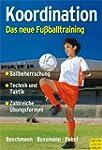 Koordination - Das neue Fu�balltraini...