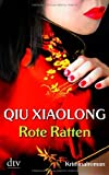 Rote Ratten: Oberinspektor Chens vierter Fall Kriminalroman - Xiaolong Qiu