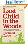 Last Child in the Woods: Saving Our C...