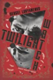 Twilight Watch: Book Three in the Night Watch Series (0062310135) by Lukyanenko, Sergei