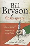 Shakespeare: The World as a Stage (Eminent Lives) by Bryson. Bill ( 2008 ) Paperback