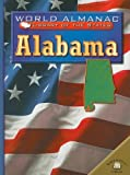 Alabama: The Heart of Dixie (World Almanac Library of the States) (0836852974) by Martin, Michael A.