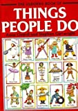 Things People Do (0746004117) by Civardi, Anne