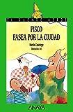 img - for Pisco pasea por la ciudad / Pisco walk around the city (Cuentos, Mitos Y Libros-Regalo) (Spanish Edition) book / textbook / text book