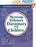 Merriam-Webster's Dictionary for Chil...