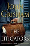 The LitigatorsTHE LITIGATORS by Grisham, John (Author) on Oct-25-2011 Hardcover