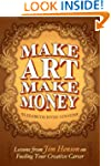 Make Art Make Money: Lessons from Jim...