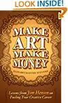Make Art Make Money: Lessons from Jim...