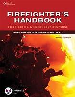 Firefighter s Handbook Firefighting and Emergency Response by Delmar