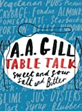 Table Talk: Sweet And Sour, Salt and Bitter (English Edition)