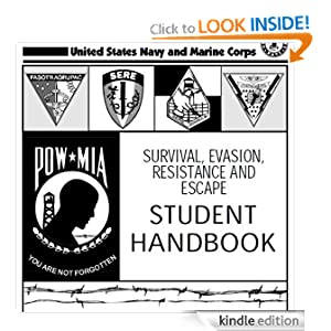 SURVIVAL, EVASION, RESISTANCE AND ESCAPE HANDBOOK, SERE, Plus 500 free US military manuals and US Army field manuals...