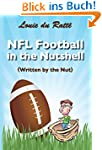 NFL Football in the Nutshell: (Writte...