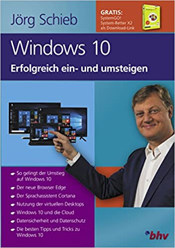 Alles über Windows 10 - So gelingt der Umstieg