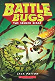 img - for The Spider Siege (Battle Bugs #2) book / textbook / text book
