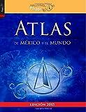 img - for Atlas de M xico y el mundo (Spanish Edition) book / textbook / text book