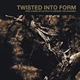 Then Comes Affliction to Awaken the Dreamer by Twisted Into Form (2006) Audio CD
