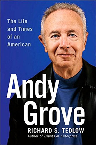 Download Andy Grove: The Life and Times of an American