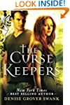 The Curse Keepers (Curse Keepers Seri...