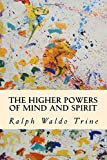 The Higher Powers of Mind and Spirit