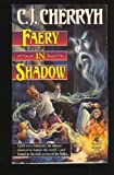 Faery in Shadow
