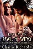 Love on an Owl's Wing (Kontra's Menagerie Book 18) (English Edition)