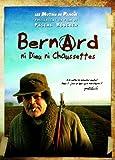echange, troc Bernard, ni Dieu ni chaussettes