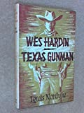 img - for Wes Hardin, Texas Gunman book / textbook / text book