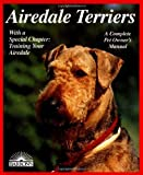 img - for By Dorothy M. Miner Airedale Terriers (Barron's Complete Pet Owner's Manuals) [Paperback] book / textbook / text book