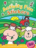 On the Farm Activity Fun Stickers (Books in Action)