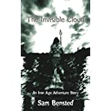 The Invisible Cloud: An Iron Age Adventure Storyby Sam Bensted