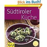 Südtiroler Küche (GU Küchenratgeber Relaunch 2006)