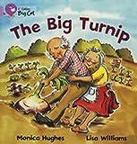 The Big Turnip: Band 00/Lilac (Collins Big Cat) (0007186444) by Hughes, Monica