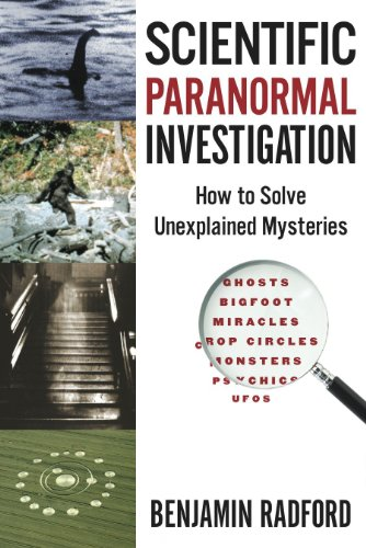 Scientific Paranormal Investigation: How to Solve...