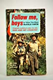 Follow Me, Boys (0448125188) by Kantor, MacKinlay