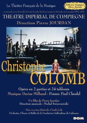 Milhaud : Christophe Colomb