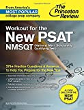 img - for Workout for the New PSAT/NMSQT: 275+ Practice Questions & Answers to Help You Prepare for the New Test (College Test Preparation) book / textbook / text book