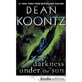 Darkness Under the Sun (Novella): A Tale of Suspense