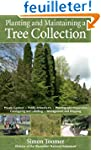 Planting and Maintaining a Tree Colle...
