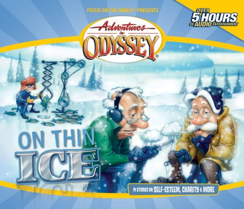 On Thin Ice (Adventures in Odyssey / Golden Audio Series, No. 7)