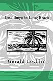 Last Tango in Long Beach