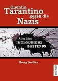 Image de Quentin Tarantino gegen die Nazis: Alles über INGLOURIOUS BASTERDS