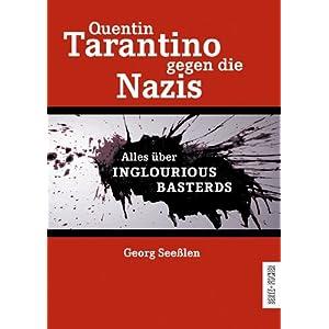 Quentin Tarantino gegen die Nazis: Alles über INGLOURIOUS BASTERDS