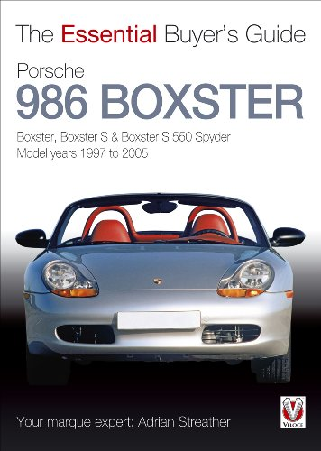 porsche-986-boxster-boxster-boxster-s-boxster-s-550-spyder-model-years-1997-to-2005-essential-buyers