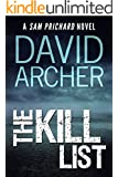 Mystery: The Kill List - A Sam Prichard Mystery Thriller (Sam Prichard, Mystery, Thriller, Suspense, Private Investigator Book 5)