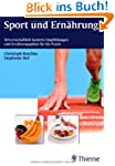 Sport und Ernhrung: Wissenschaftlich...