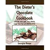 The Dieter's Chocolate Cookbook: Low fat, low carb, low calorie, sugar free but all CHOCOLATE!by Georgina Bomer